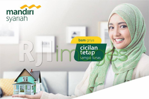 Bank Syariah Mandiri Wujudkan Griya Impian Jadi Berkah